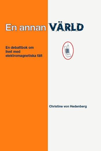 Bok - En annan värld- Av Christine Von Hedenberg